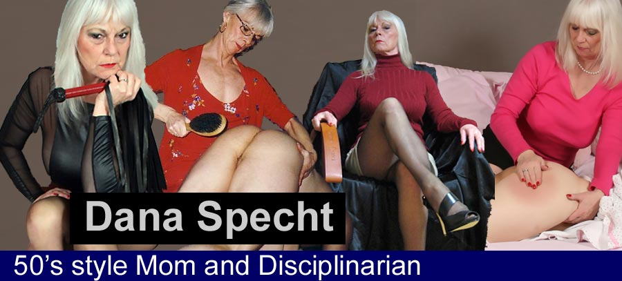Dana Specht: 50s Style Mom and Disciplinarian